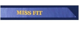 """New Blue Satin """"Miss Fit"""" Pagent Sash with Glitter Writing Misfit - $3.99"""