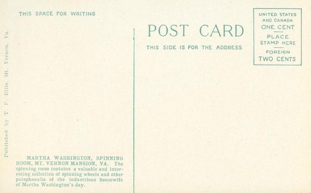 Martha Washington's Spinning Room, Mt. Vernon, VA, early 1900s unused Postcard