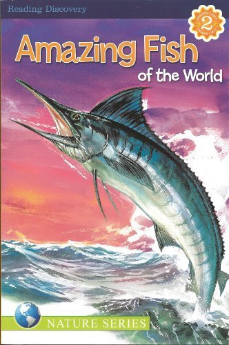 Primary image for Amazing Fish of the World Reading Discovery Level 2 [Paperback] [Jan 01, 2011...