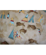 Cotton Fabric Indians, Teepees and Buffalo - $10.00