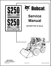 Bobcat S250 Turbo / High Flow Skid Steer Loader Service Repair Manual CD - S 250 - $12.00