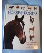 The Encyclopedia Of Horses And Ponies - Hardbac... - $9.99