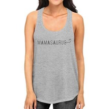 Mamasaurus Womens Grey Unique Design Graphic Tanks Gift For Moms - $14.99