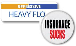 HEAVY FLO OPRESSIVE INSURANCE SUCKS BADGE & BUTTON HALLOWEEN PROP MAGNET... - $16.82