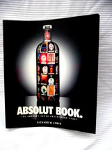 Absolut Book The Absolut Vodka Advertising Story By Richard W. Lewis - $23.54