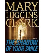 The Shadow of Your Smile Clark, Mary Higgins - $0.99