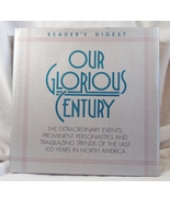 Our Glorious Century Reader's Digest Hardcover ... - $4.99