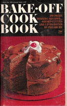 Pillsburys Bake Off Cook Book 18th 100 Prize Winning Recipes Short Cut & Updated - $4.00