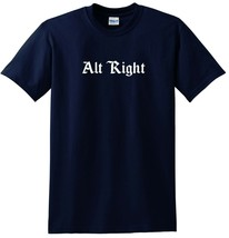 Alt Right TEE Alt Right T-shirt for Conservatives and Anti Cucks - £13.00 GBP+