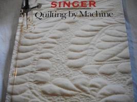 Singer Quilting by Machine - $7.00
