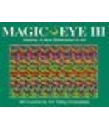MAGIC EYE III 3D ILLUSIONS BY N.E. THING ENTERPRISES Hard Cover - Excell... - $10.00