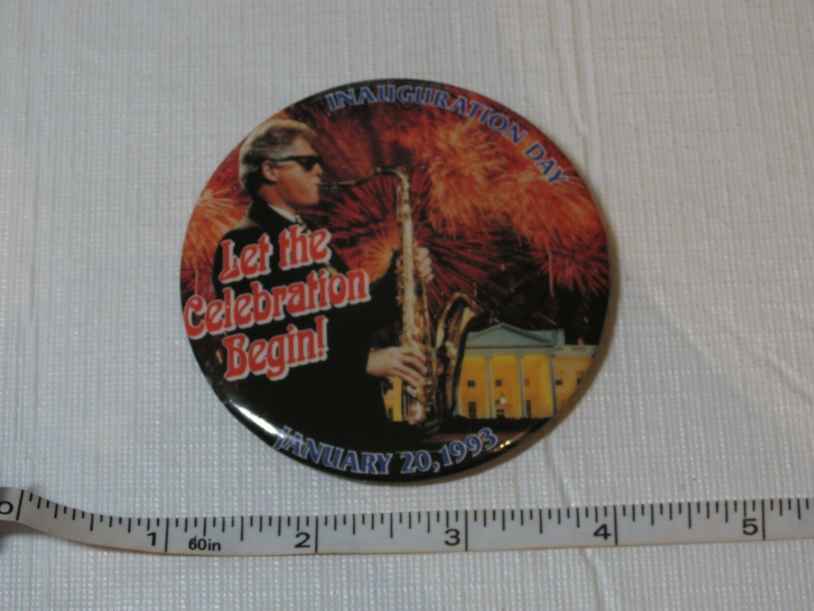 Primary image for Inauguration Jour January 20 1993 Clinton Let Le Célébration Begin Bouton Broche