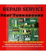 REPAIR SERVICE Whirlpool  W10312695B Control Board - $52.40