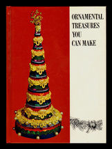 ORNAMENTAL TREASURES YOU CAN MAKE 0872940411 1973 - $18.99