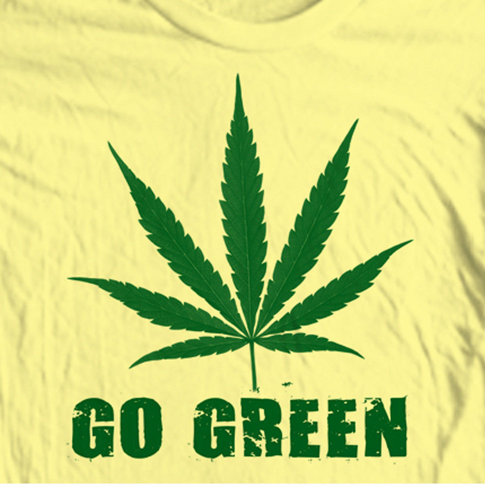 GO GREEN funny marijuana pot t-shirt novelty woodstock hippie canabis tee