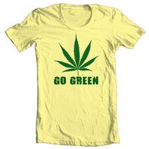 GO GREEN funny marijuana pot t-shirt novelty Woodstock hippie cannabis tee  image 2