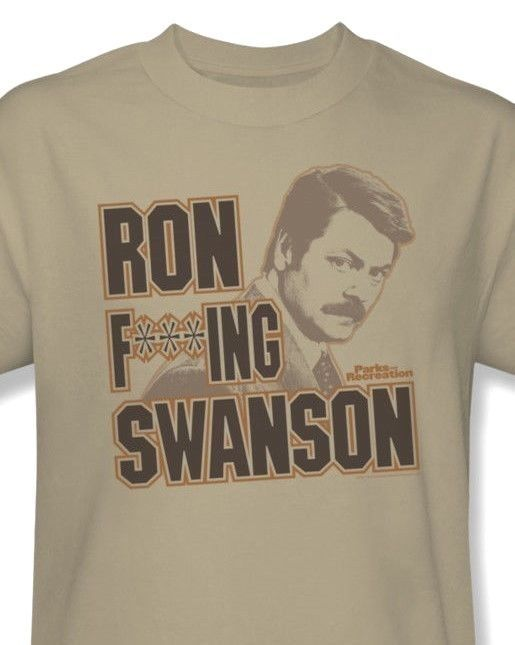 Ron F***ing Swanso T-shirt funny Parks Recreation printed cotton tee NBC197