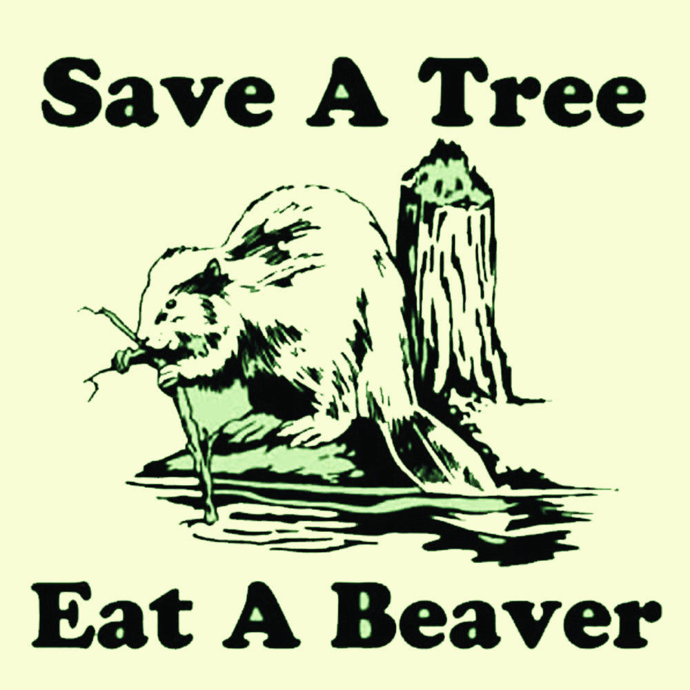 Save a Tree T-shirt  Eat a Beaver funny novelty graphic printed cotton tee