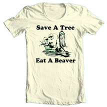 Save a Tree T-shirt  Eat a Beaver funny novelty graphic printed cotton tee image 2