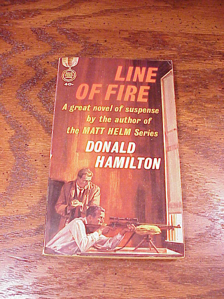 Lot of 3 Paperback Books by Donald Hamilton, 1 Matt Helm, Line of Fire, Steel