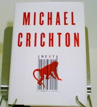 Next by Michael Crichton first edition hardcover with dust jacket 2006 - $5.50