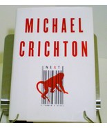 Next by Michael Crichton Hardcover 2006 - $5.95