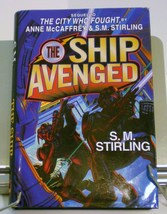 The Ship Avenged by Anne McCaffrey & S.M. Stirling 1997 Brainship series - $3.88