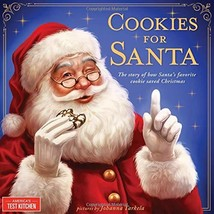 Cookies for Santa: The Story of How Santa's Favorite Cookie Saved Christmas - $14.83