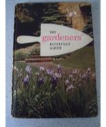 The Gardener's Reference Guide The Master Gardener 1955 - $1.99