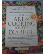 The Art of Cooking for the Diabetic by Mary Abbott Hess Hardcover 1996 - $4.99