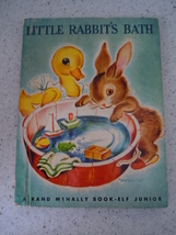 Little Rabbit's Bath Rand McNally Book Elf Junior by Miriam Clark Potter... - $10.99