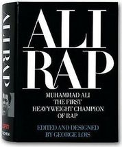 Ali Rap: Muhammad Ali the First Heavyweight Champion of Rap - $8.95