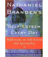 Nathaniel Brandens Self-Esteem Every Day: Reflections on Self-Esteem and... - $29.65