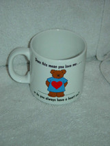 Russ White Coffee Cup Dose This MeanYou love me.. - $9.00