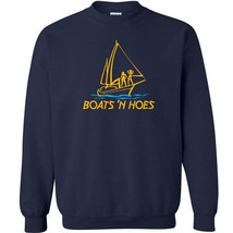 232 Boats N Hoes Crew Sweatshirt step movie brothers hip funny new music... - $20.00+