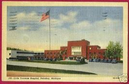 PETOSKEY MICHIGAN Little Traverse Hospital Northern MI - $6.00