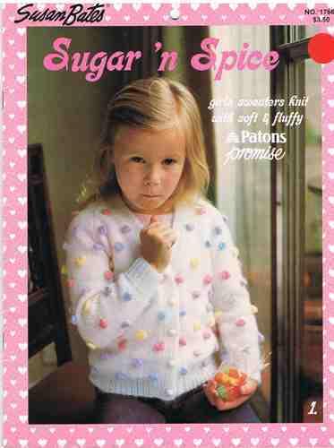 Susan Bates Sugar 'N Spice Girls Sweaters to Knit Pattern Book - $8.99