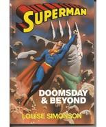 DC Superman Doomsday & Beyond Paperback Louise Simonson  - $7.95