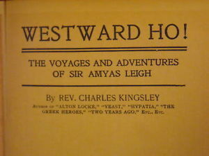 1855 Westward Ho! By Rev. Charles Kingsley hardcover