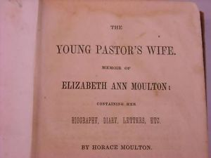 1845 Hardcover  The Young Pastor's Wife E. Moulton
