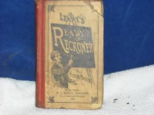 1884 Copy of Leary's Ready Reckoner and form book
