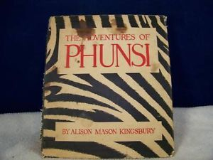 1946 Children's Book  Adventures of Phunsi zebra tale
