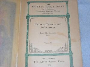 1909 After School Library Famous Travels Adventures