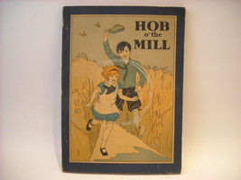 1929 The Hob O The Mill by Hallock and Abbot
