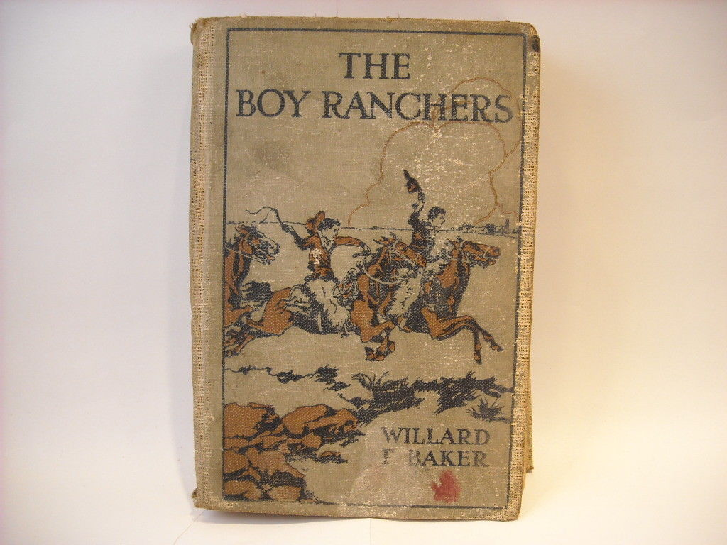 1921 Edition of The boy Ranchers The Mystery at Diamond X by William Baker