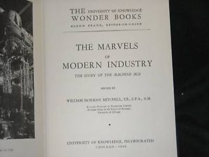 1940 Marvels of Industry University of Knowledge book