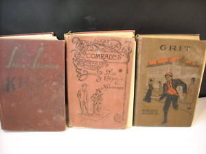 3 Hardcover Books 1893 Comrades Grit Short Stories