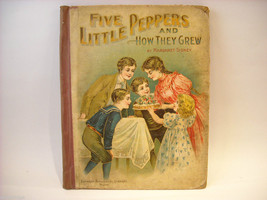 Antique Hardcover Children's Book Five Little Peppers 1881 by Margaret Sydney