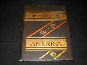 Art in American by Benjamin 1880 illustrated hardcover