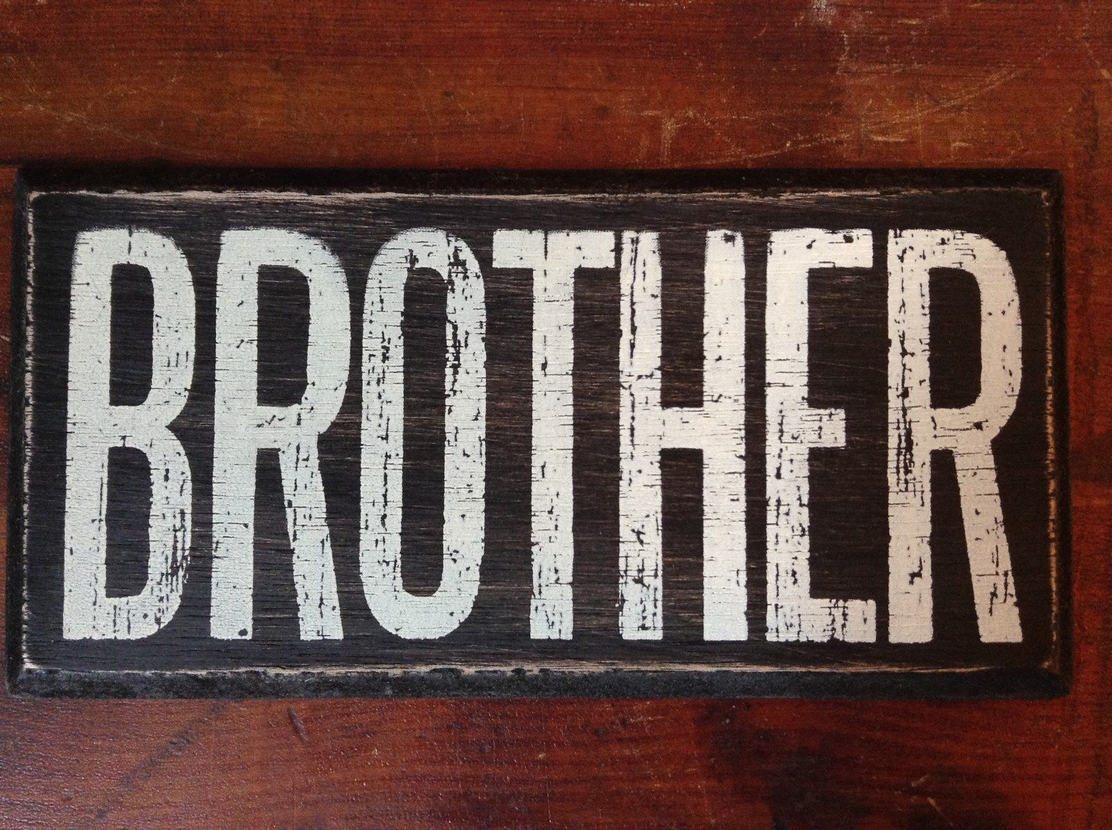 BROTHER  in White Letters on Black Wooden Tile Sign Magnet